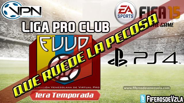 Liga FVVP1ra Temporada- PS4- Luz Verde